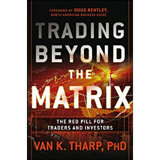 Trading Beyond the Matrix: The Red Pill for Traders and Investors (English Edition)