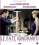 Le Fate Ignoranti (Blu Ray)