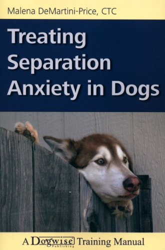 TREATING SEPARATION ANXIETY IN DOGS (English Edition) por Malena DeMartini-Price