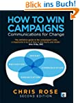 How to Win Campaigns: Communications...