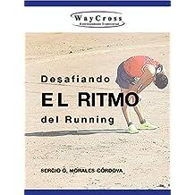 Desafiando el ritmo del running
