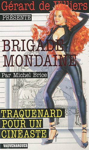Brigade Mondaine 309 : Traquenard pour un cinéaste