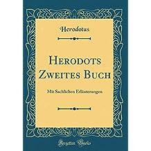 Herodots Zweites Buch: Mit Sachlichen Erläuterungen (Classic Reprint)
