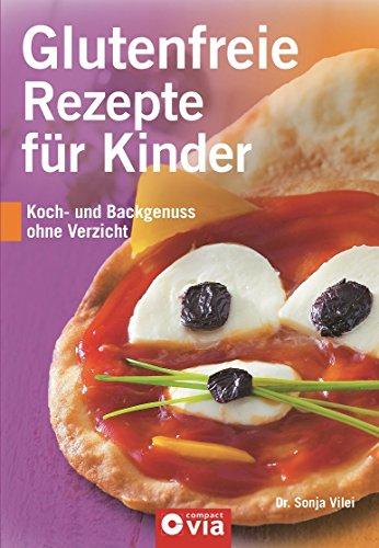 Glutenfreie Rezepte für Kinder: Koch- und Backgenuss ohne Verzicht