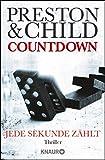 Countdown - Jede Sekunde zählt: Thriller (Ein Fall für Gideon Crew, Band 2) - Douglas Preston