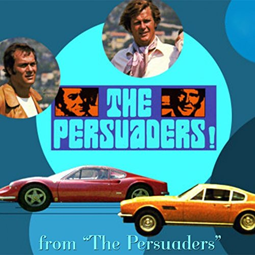 The Persuaders! (Original Soundtrack Theme)