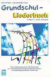 Grundschul-Liederbuch, Bd.1, 1. und 2. Schuljahr