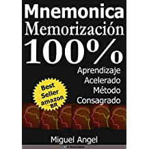 Memorización y aprendizaje acelerado - Mnemonica (Mnemônica nº 1) (Spanish Edition)
