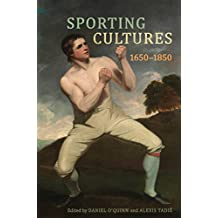 Sporting Cultures, 1650–1850: