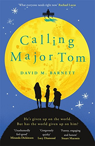 Calling Major Tom: The feel-good novel of 2017 thumbnail