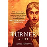 Turner - A Life (English Edition)