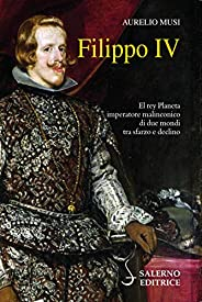 Filippo IV: La malinconia dell'im
