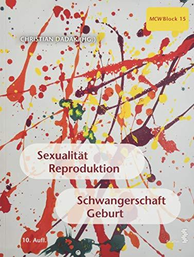 Sexualität, Reproduktion, Schwangerschaft, Geburt: MCW Block 15