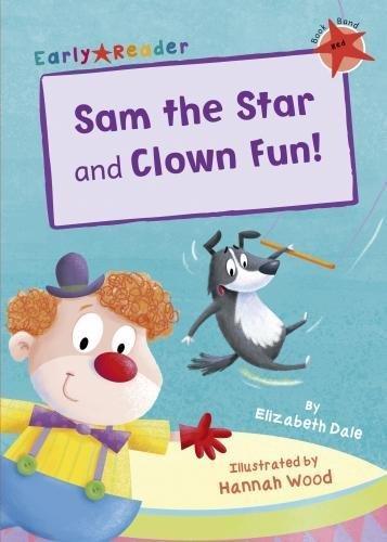 Sam the star ; and, Clown fun!