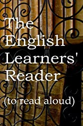 The English Learners' Reader , to read aloud (Steps in Language Book 2) (English Edition)