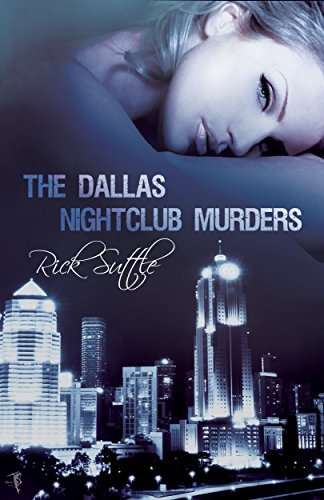 ebook: The Dallas Nightclub Murders (B07199HG86)