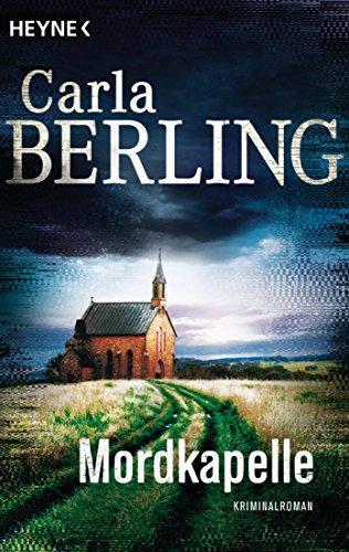 Berling, Carla: Mordkapelle