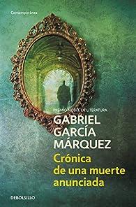 Crónica de una muerte anunciada par Gabriel García Márquez