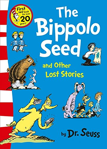 The Bippolo Seed and Other Lost Stories (Dr. Seuss) por Dr. Seuss