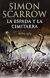 Libros Descargar en linea La espada y la cimitarra Narrativas Historicas (PDF y EPUB) Espanol Gratis