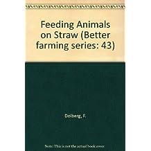 Feeding Animals on Straw