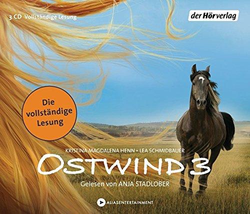 Ostwind - Aufbruch nach Ora: Die Lesung (Die Ostwind-Reihe, Band 3)