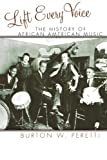 Lift Every Voice: The History of African American Music (African American History (Rowman & Littlefield))