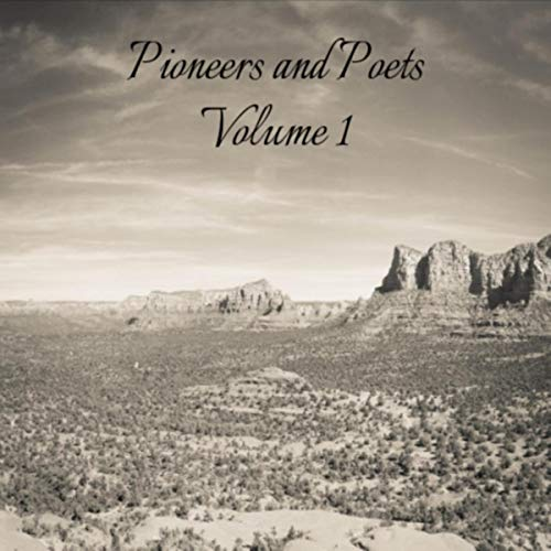 Pioneers & Poets, Vol. 1 (Pioneer Lane)