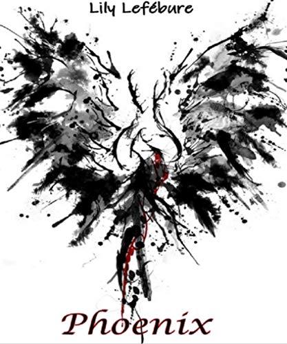 Phoenix par Lily Lefébure