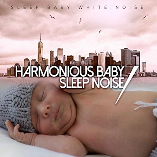 Harmonious Baby Sleep Noise
