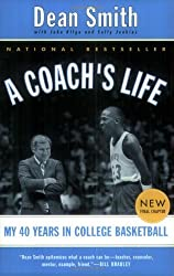 A Coach's Life by Dean Edwards Smith (2002-02-01)