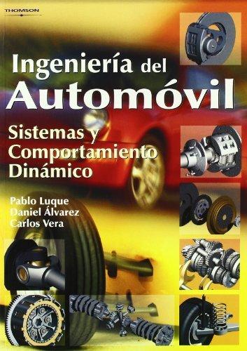 Ingeniería del automóvil. Sistemas y comportamiento dinámico por DANIEL ALVAREZ MANTARAS