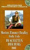 Im Schatten der Burg (Bibliothek der Phantastischen Literatur - Bastei Lübbe Taschenbücher) - Marion Zimmer Bradley, Holly Lisle