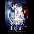 The Silver Thread: Dark Urban Fantasy Paranormal Romance (The Annika Brisby Series Book 2)