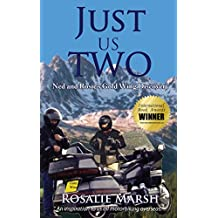 Just Us Two: Ned and Rosie's Gold Wing Discovery (Just Us Two Travel)