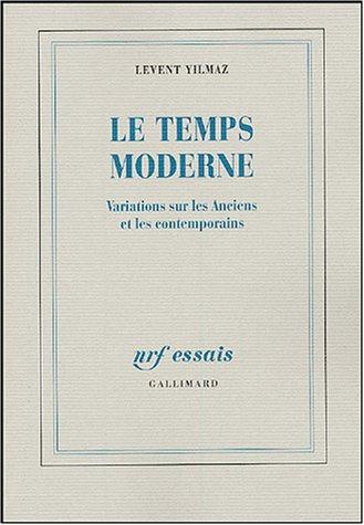 Le Temps moderne: Variations sur les Anciens et les contemporains