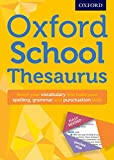 Oxford School Thesaurus (Oxford Thesaurus)