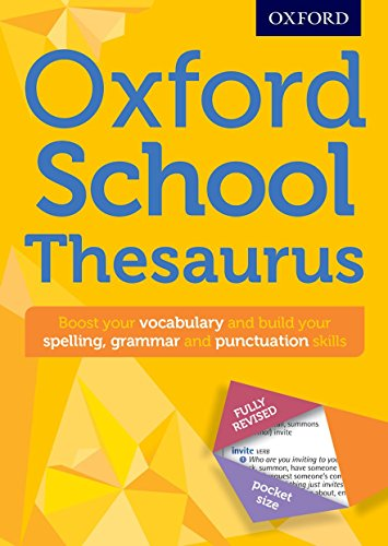 Oxford School Thesaurus: All round writing support for children aged 10+ (Oxford Thesaurus)