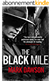 The Black Mile (Soho Noir Thrillers, #1) (English Edition)