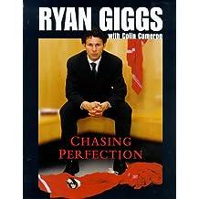 Chasing Perfection: Ryan Giggs