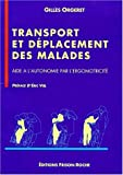 Telecharger Livres Transport et deplacement des malades (PDF,EPUB,MOBI) gratuits en Francaise