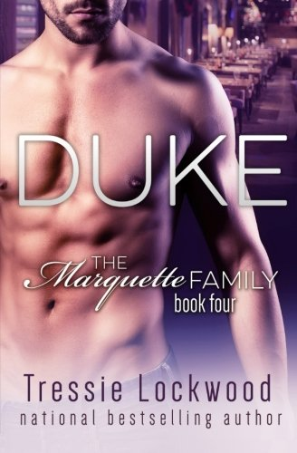 Duke (The Marquette Family Book Four): Volume 4
