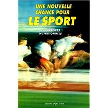 Une nouvelle chance pour le sport