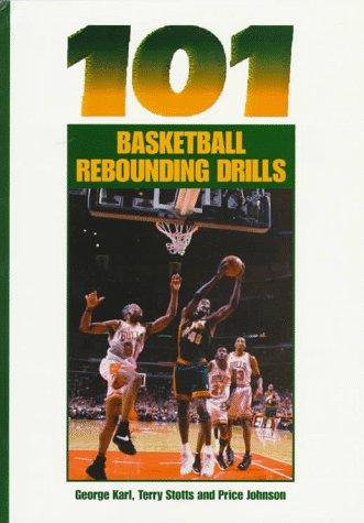 101 Basketball Rebound. V.III por George Karl
