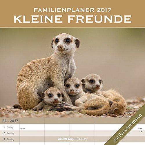 Preisvergleich Produktbild Familienplaner Kleine Freunde 2017 -   Broschürenkalender (30 x 60 geöffnet) - mit 5 Spalten - mit Ferienterminen - Familientermine - Wandplaner