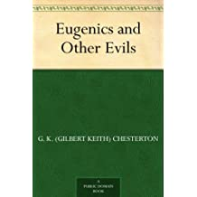 Eugenics and Other Evils (English Edition)