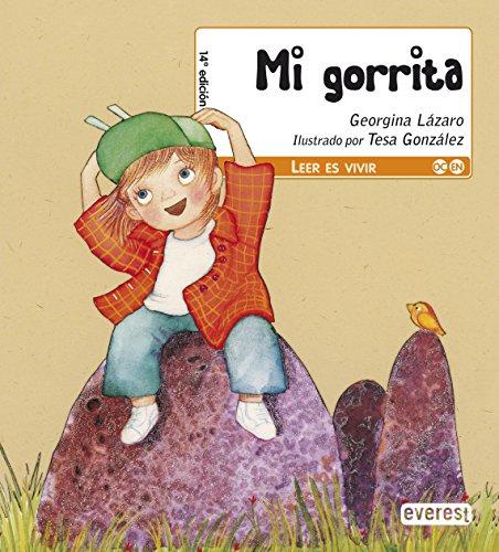 Mi gorrita (Leer es vivir) por Lázaro  Georgina