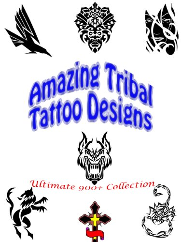 Ultimate Tribal Tattoo Designs: Abstract Ideas, Dragon Girls, Art Patterns, Shop Studio, Men and Women, Pictures with Meaning (Great Visual Arts Content Book 5) (English Edition) (Tattoo Tribal Dragon)