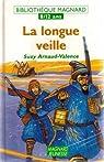 La longue veille par Arnaud-Valence