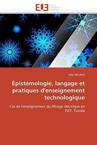Épistémologie, langage et pratiques d'enseignement technologique